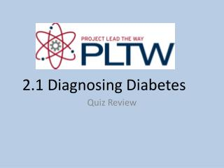 2.1 Diagnosing Diabetes
