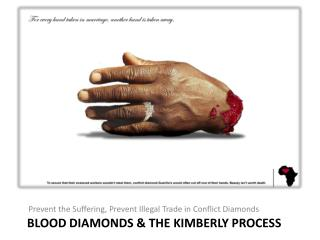 Blood diamonds & the Kimberly process