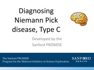 Diagnosing  Niemann  Pick  disease, Type C