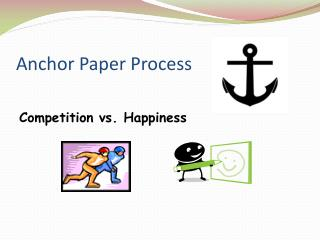 Anchor Paper Process