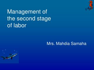 Management of the second stage of labor
