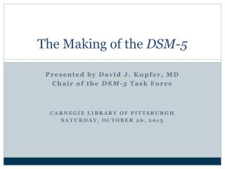 The Making of the  DSM-5
