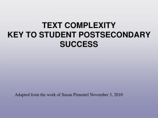 Text Complexity Key to Student Postsecondary Success