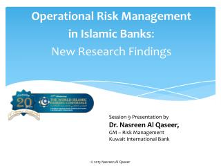 Operational Risk Management in Islamic Banks : New  Research Findings