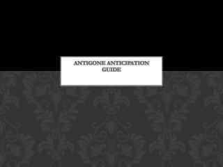 Antigone Anticipation Guide