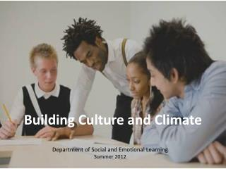 Building Culture and Climate