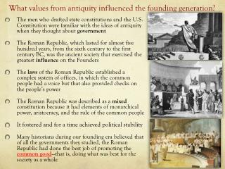 What values from antiquity influenced the founding generation ?