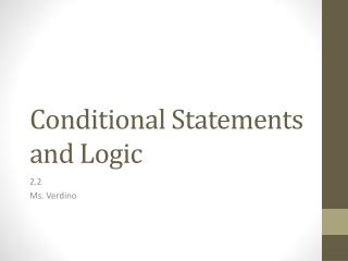 Conditional Statements and Logic