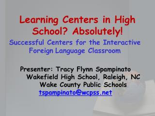 Learning Centers in High School? Absolutely !