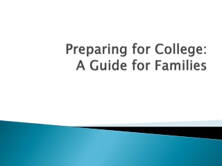 Preparing for College:  A Guide for Families