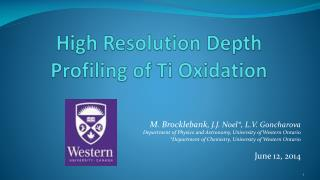 High Resolution Depth Profiling  of  Ti Oxidation