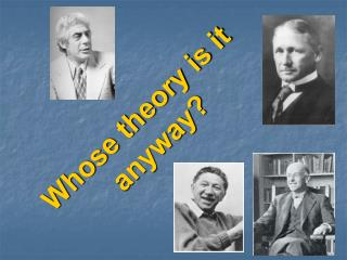 Whose theory is it anyway?