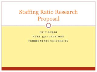 Staffing Ratio Research Proposal