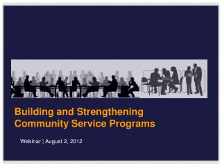 Building and Strengthening Community Service Programs
