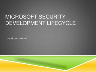 Microsoft Security  Development Lifecycle