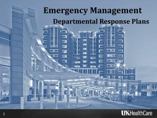 Emergency Management Departmental Response Plans