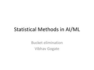 Statistical Methods in AI/ML