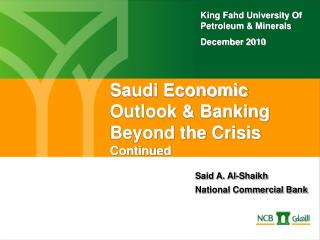 Saudi Economic Outlook & Banking  Beyond the  Crisis Continued