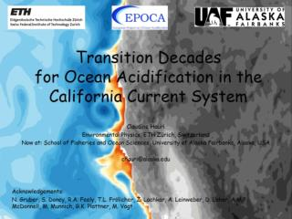 Transition Decades  for Ocean Acidification in the California Current System