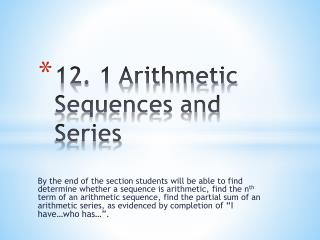 12. 1 Arithmetic Sequences and Series
