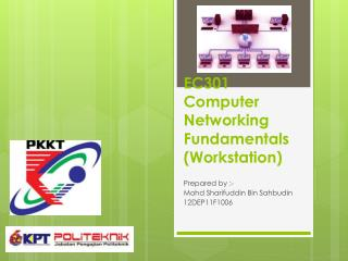 EC301 Computer Networking Fundamentals (Workstation)