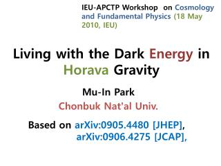Living with the Dark  Energy  in  Horava  Gravity