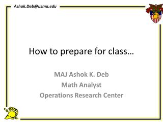 How to prepare for class…