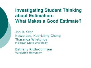Investigating Student Thinking about Estimation:  What Makes a Good Estimate?