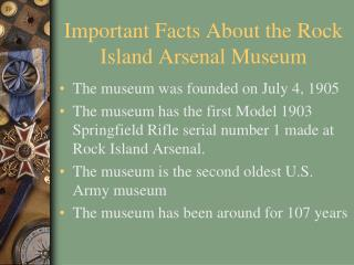 Important Facts About the Rock Island Arsenal Museum