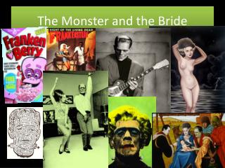 The Monster and the Bride
