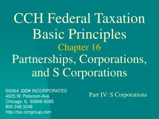 CCH Federal Taxation Basic Principles Chapter 16 Partnerships, Corporations, and S Corporations