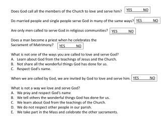 Does God call all the members of the Church to love and serve him?