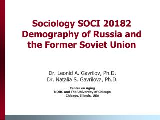 Sociology SOCI 20182 Demography of Russia and the Former Soviet Union