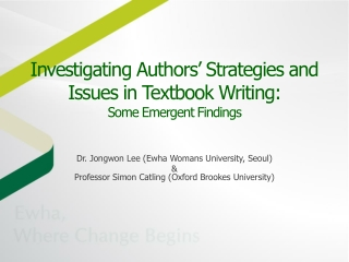 Investigating Authors' Strategies and Issues in Textbook Writing: Some Emergent Findings