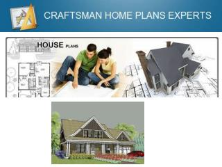 Craftsman Home Plans Experts - What You Need To Know