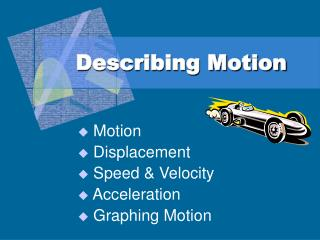 Describing Motion