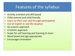 Features of the syllabus
