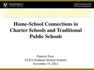 Home-School Connections in Charter Schools and Traditional Public Schools