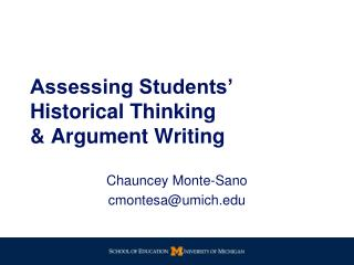 Assessing Students' Historical Thinking  & Argument  W riting