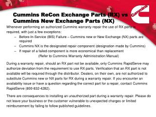 Cummins  ReCon  Exchange Parts (RX)  vs  Cummins New Exchange Parts (NX)