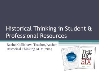Historical Thinking in Student & Professional Resources