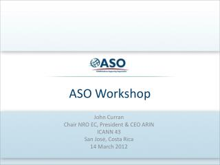 ASO Workshop