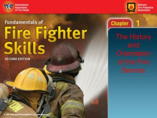 The History and Orientation of the Fire Service