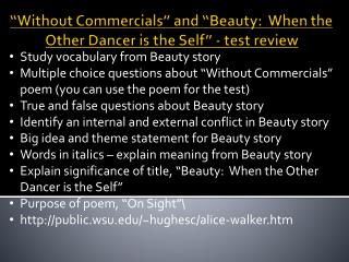 """Without Commercials"" and ""Beauty:  When the Other Dancer is the Self"" - test review"