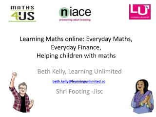 Learning  Maths online: Everyday Maths, Everyday Finance,  Helping  children with  maths
