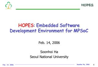 HOPES : Embedded Software Development Environment for MPSoC