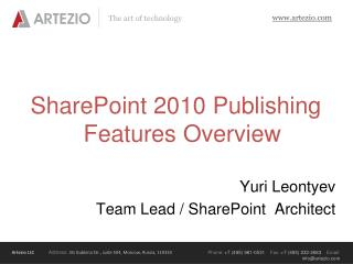 SharePoint 2010 Publishing Features Overview
