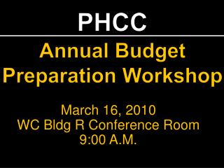 PHCC Annual Budget Preparation Workshop
