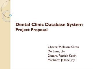 Dental Clinic Database  System Project Proposal