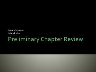 Preliminary Chapter Review
